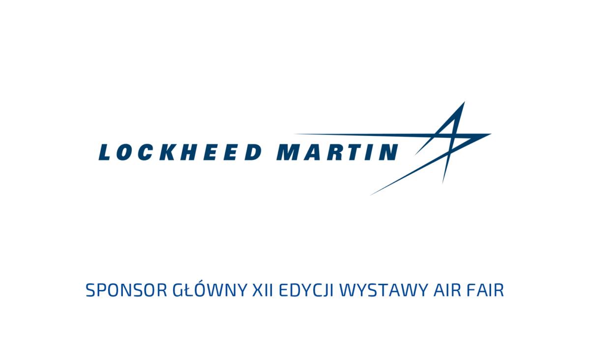 Lockheed Martin Corporation Sponsorem Głównym XII edycji Wystawy Air Fair